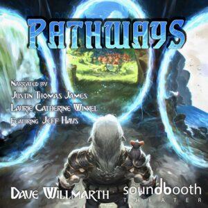 Pathways: Dark Elf Chronicles Book 3